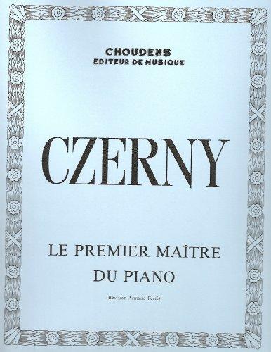 Czerny : Le premier maître du piano: Karl Czerny