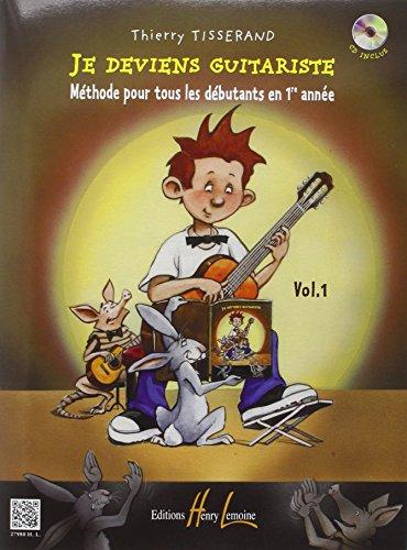 9780230979802: Tisserand Je Deviens Guitariste Vol 1