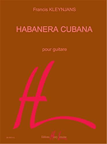 Habanera Cubana (French Edition): KLEYNJANS Francis