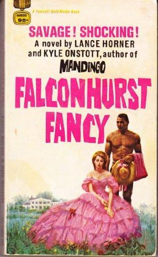 Falconhurst Fancy: Horner, Lance and
