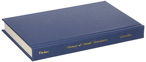 A History of Greek Literature (0231017677) by Moses Hadas