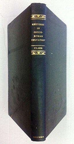 Rhetoric in Greco-Roman Education: Clark, Donald Lemen