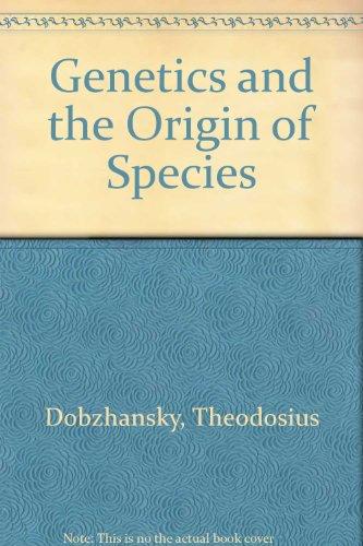 Genetics and the Origin of Species (0231018649) by Dobzhansky, Theodosius