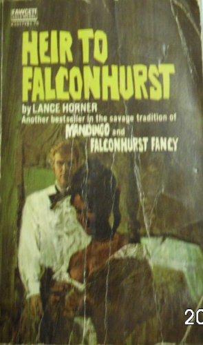 9780231019682: Heir to Falconhurst