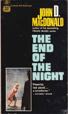 9780231019699: The End of the Night (Gold Medal R1969)
