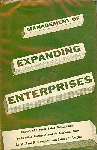 9780231021029: NEWMAN: MANAGEMENT OF EXPANDING ENTERPRISES (CLOTH)