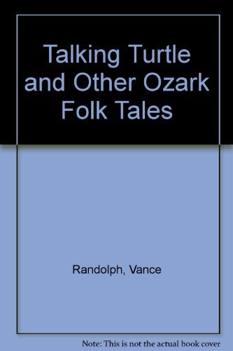 9780231021869: Talking Turtle and Other Ozark Folk Tales