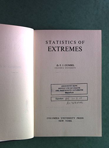 9780231021906: Statistics of Extremes