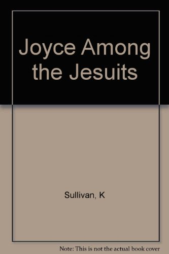 9780231022699: Joyce Among the Jesuits