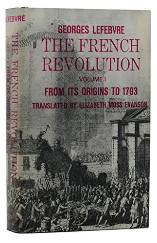 9780231023429: The French Revolution: From Its Origins to 1793 Vol 1