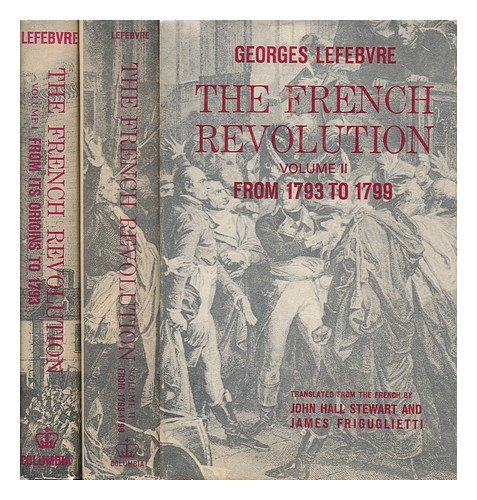French Revolution from Its Origins to 1793: Georges Lefebvre