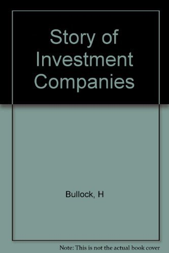 9780231023788: Story of Investment Companies