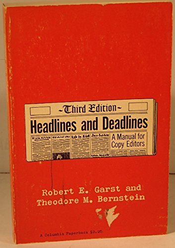 9780231024501: Garst: Headlines Dead (Cloth)