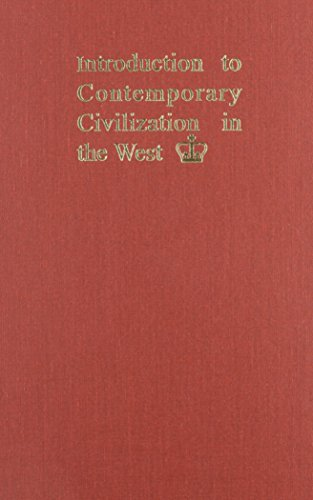 Introduction to Contemporary Civilization inthe West: Contemporary Civilization Staff