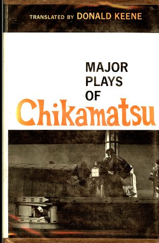 9780231024907: The  Major Plays of Chikamatsu