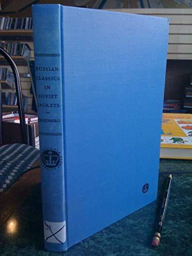 9780231025263: Russian Classics in Soviet Jackets (Study in Russian Institute)