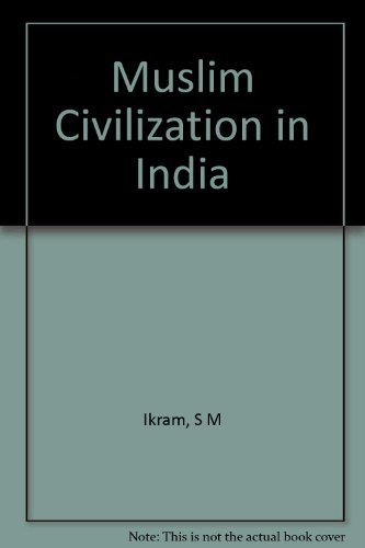 9780231025805: Muslim Civilization in India
