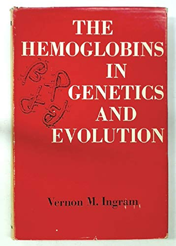 9780231025850: Hemoglobins in Genetics and Evolution (Biological)