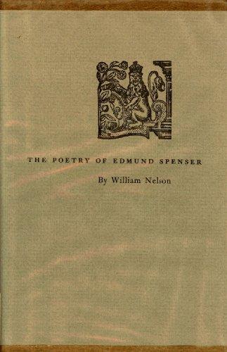 The Poetry of Edmund Spenser: Nelson, William