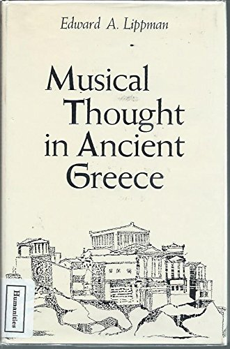 Musical thought in ancient Greece: Lippman, Edward A.