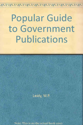 Popular Guide to Government Publications: Leidy, W.P.