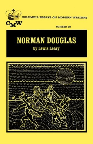 Norman Douglas (Essays on Modern Writers): Lewis Leary
