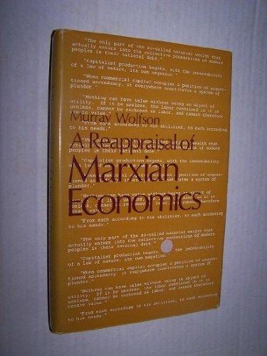 A Reappraisal of Marxian Economics: Wolfson, Murray