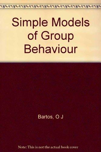 9780231028943: Simple Models of Group Behavior