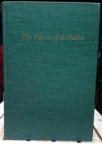 The Fihrist of Al-Nadim: A Tenth-Century Survey of Muslim Culture: Muhammad Rashad 'Abd Al-Muttalib