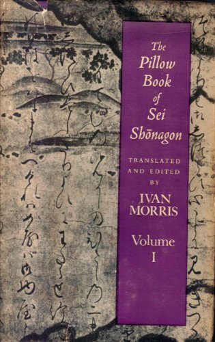 9780231030786: The Pillow Book Of Sei Shonagon, Volume 1 (Markura no soshi)