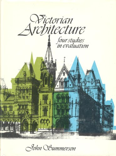 9780231032612: Victorian architecture;: Four studies in evaluation, (Bampton lectures in America)