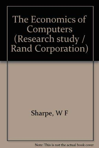 9780231032667: The Economics of Computers (Research study/Rand Corporation)