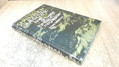 Challenge for Survival : Land, Air, and: Columbia University Press