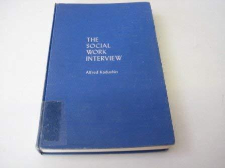 9780231032902: Social Work Interview