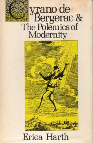 Cyrano de Bergerac and the Polemics of: Erica Harth