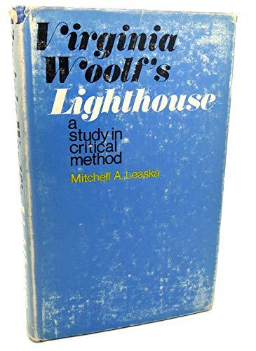 9780231034036: Leaska: Virginia Woolf Lighthouse (Cloth)