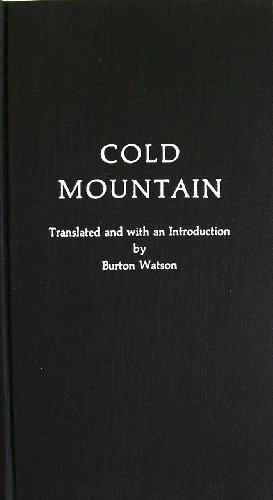 Cold Mountain: 100 Poems by the T'ang Poet Han-shan: Han-Shan