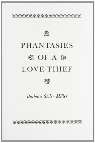 9780231034517: Phantasies of a Love Thief