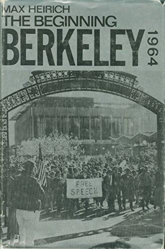 9780231034678: The Beginning: Berkeley, 1964