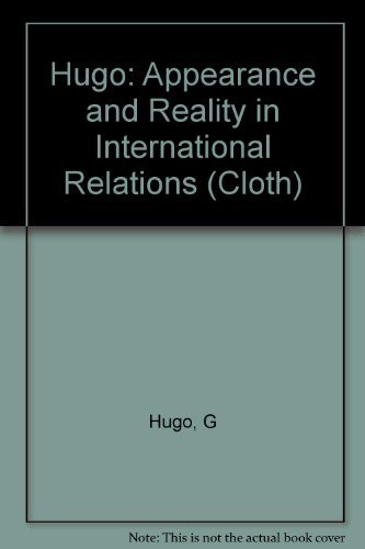 Appearance and Reality in International Relations