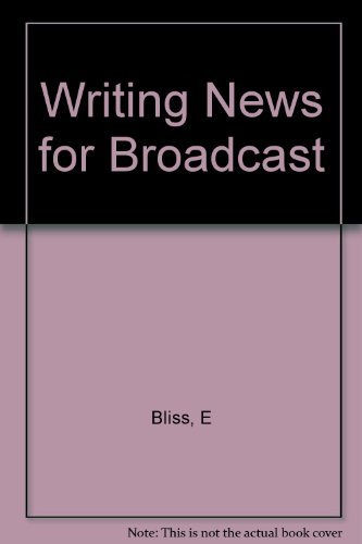 9780231034920: Writing News for Broadcast