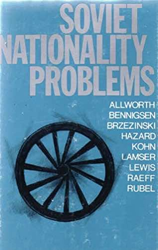 Soviet Nationality Problems: Edward Allworth