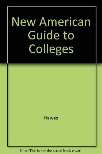 New American Guide to Colleges (0231035144) by Hawes, Gene R.
