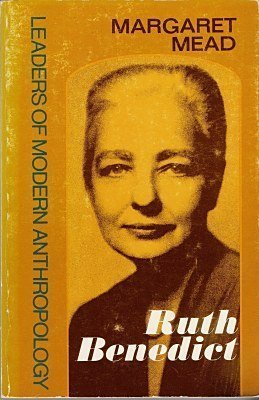 Ruth Benedict (Leaders of Modern Anthropology): Margaret Mead