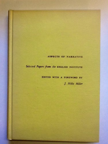 9780231035798: Aspects of Narrative: Selected Papers from the English Institute