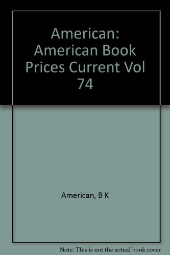 American Book Prices Current Volume 74: Board, Editorial