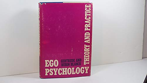 9780231036153: Ego Psychology: Theory and Practice