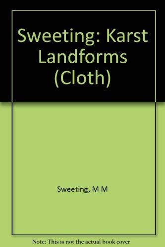 Karst Landforms: Sweeting, Marjorie Mary