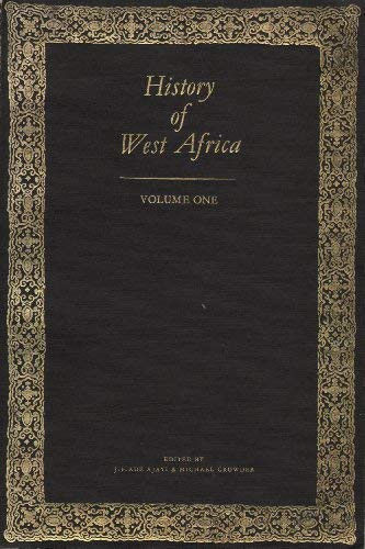 History of West Africa, Vol. 1: J. F. Ade