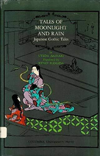 Tales of Moonlight and Rain : Japanese Gothic Tales: Uyeda Akinari